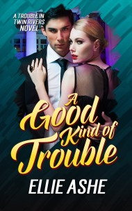 A Good Kind of Trouble final for Barnes and Noble copy